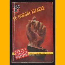 Collection Un Mystère N° 272 LE BORGNE BIZARRE Erle Stanley Gardner 1956