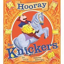 Hooray for Knickers by Deborah Allwright, Jill Lewis (Paperback, 2016)