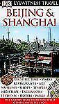 Beijing and Shanghai (Eyewitness Travel Guides), , Very Good Book