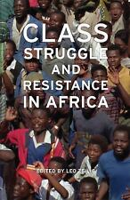 Class Struggle and Resistance in Africa by