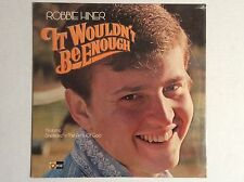 ROBBIE HINER IT WOULDN'T BE ENOUGH LP Old Time Gospel Hour Trio & QT sealed