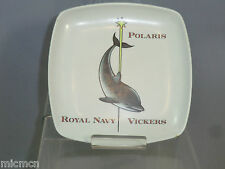 "( VSEL) COMMEMORATIVE ""MELANITE DISH""  VICKERS / ROYAL NAVY  ""POLARIS"" ( SSBN)"