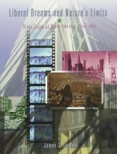 Liberal Dreams and Nature's Limits: Great Cities of North America sinc-ExLibrary
