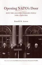 Opening NATO's Door: How the Alliance Remade Itself for a New Era (Council of Fo