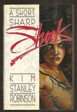 KIM STANLEY ROBINSON A Short, Sharp Shock. Ziesing 1990. 1st edition. SIGNED