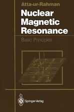 Nuclear Magnetic Resonance : Basic Principles by T. I. Atta-Ur-Rahman (2011,...