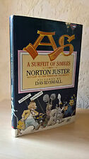 AS A Surfeit of Similes, Norton Juster, David Small (Illustrator), 1989 [First E