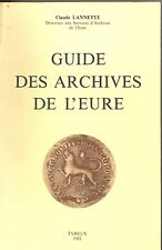 GUIDE DES ARCHIVES DE L EURE. CLAUDE LANNETTE