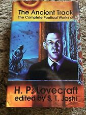 THE ANCIENT TRACK - THE COMPLETE POETICAL WORKS OF H.P.LOVECRAFT Joshi (ed) HC