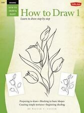 Drawing: How to Draw 1 (HT1) HT-1 (v. 1), Walter Foster, New Book