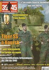 39-45 N° 271 TIGER XX A KOURSK / FORTIFICATIONS BRITANNIQUES DE LILLE EN 1940