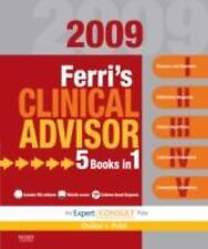 Ferri's Clinical Advisor 2009: 5 Books in 1, Expert Consult - Online and Print,