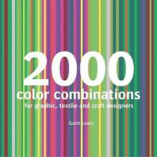 2000 Color Combinations: For Graphic, Textile, and Craft Designers, Lewis, Garth