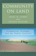Community on Land: Community, Ecology, and the Public Interest (New Social Forma