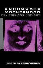 G, Surrogate Motherhood: Politics and Privacy (Medical Ethics), , 0253326044, Bo