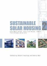 Sustainable Solar Housing, Volume 2: Exemplary Buildings and Technologies, Gener
