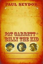 The Authentic Death and Contentious Afterlife of Pat Garrett and Billy the...