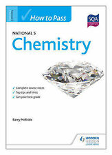 How to Pass National 5 Chemistry (HTP5), McBride, Barry, New Condition