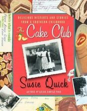 The Cake Club: Delicious Desserts and Stories from a Southern Childhoo-ExLibrary