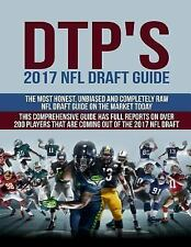 DTP's 2017 NFL Draft Guide : The Most Honest, Unbiased and Completely Raw NFL...