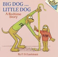 Pictureback: Big Dog ... Little Dog : A Bedtime Story by P. D. Eastman (1973,...