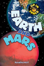 Up In Space: Earth and Mars (QED Reader): 2 Mist, Rosalind Very Good Book