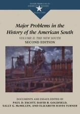 Major Problems in the History of the American South: The New South : Documents a