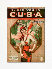 Cuba by Irving Berlin Sheet Music Cover Fridge Magnet