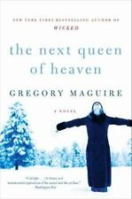 The Next Queen of Heaven: A Novel Maguire, Gregory Paperback
