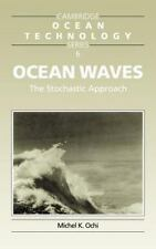 Cambridge Ocean Technology: Ocean Waves : The Stochastic Approach 6 by Michel...