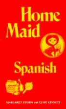 M STORM Home Maid Spanish : Language used household employees TRANSLATOR gardner