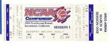 1994 NCAA championship Full Ticket 1st 2nd Round sacramento Arco arena 3/18/94