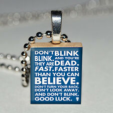 Doctor Who Don't Blink Quote Necklace Scrabble Tile Pendant w/ Chain Dr Who