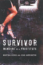 Survivor: Memoirs of an Prostitute: Memoirs of a Prostitute Jean Harrington, Mar