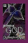 The Birth of God in You by Joseph Murphy (2009, Paperback)