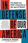 In Defense of Our America: The Fight for Civil Liberties in the Age of Terror