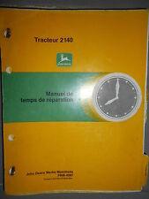 John Deere tracteur 2140 : barême de temps de réparation