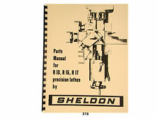 Sheldon R13, R15, & R17 Precision Lathes  Parts List Manual  *518