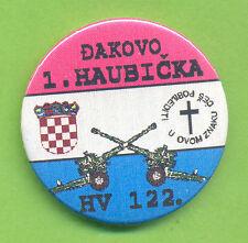 CROATIA ARMY  HV   122nd Brigade, 1st ARTILLERY PLATOON, Djakovo RARE BADGE 1991