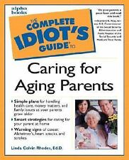 Complete Idiot's Guide to Caring for Aging Parents-ExLibrary