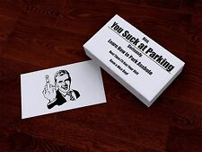 """30 New """"You Suck at Parking"""" Offensive Business Cards - 30 PACK *FREE SHIPPING*"""