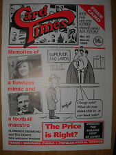 CARD TIMES MAGAZINE FORMERLY CIGARETTE CARD MONTHLY No 43 MARCH 1993