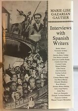 Interviews with Spanish Writers by Marie-Lise Gazarian Gautier Camilo Jose Cela