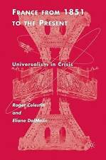 France From 1851 to the Present: Universalism in Crisis: A Cultural Approach, Da
