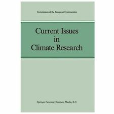 Current Issues in Climate Research : Proceedings of the EC Climatology...