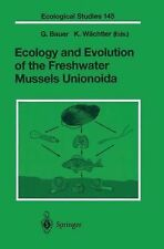 Ecology and Evolution of the Freshwater Mussels Unionoida 145 (2012, Paperback)