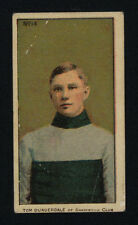 1910-11 C56 IMPERIAL TOBACCO ~ #14 ~ TOM DUNDERDALE ~ ROOKIE CARD ~ HOF