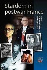 Stardom in Postwar France (Polygons: Cultural Diversities and Intersections)