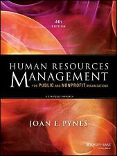 Human Resources Management for Public and Nonprofit Organizations: A Strategic A