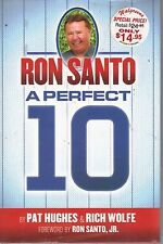 Ron Santo : A Perfect 10 by Pat Hughes Chicago Cubs